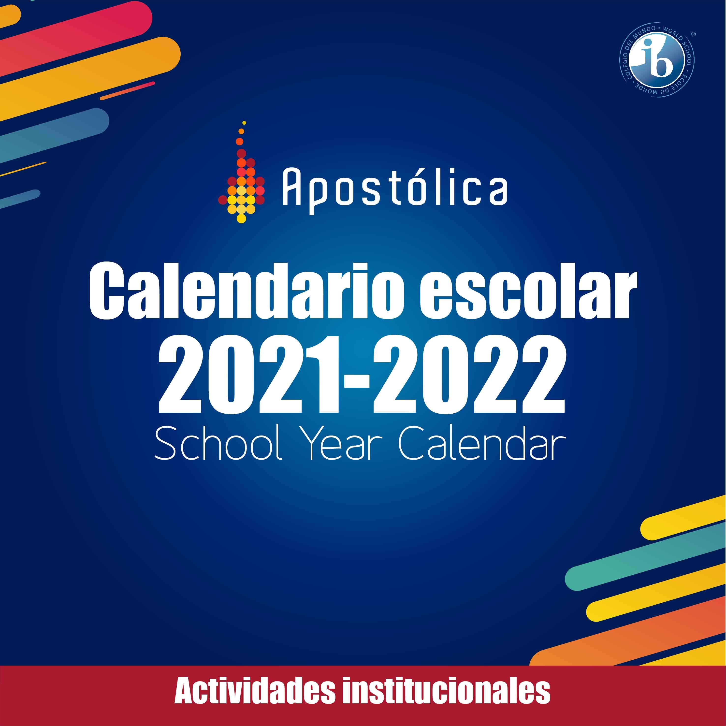 Calendario escolar 2021-2022 School calendar
